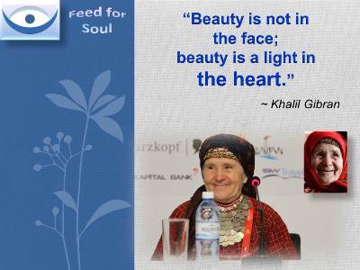 "Beauty Quotes at Feed4Soul: Beauty is not in the fase; beauty is a light in the heart"" ~ Khalil Gibran"